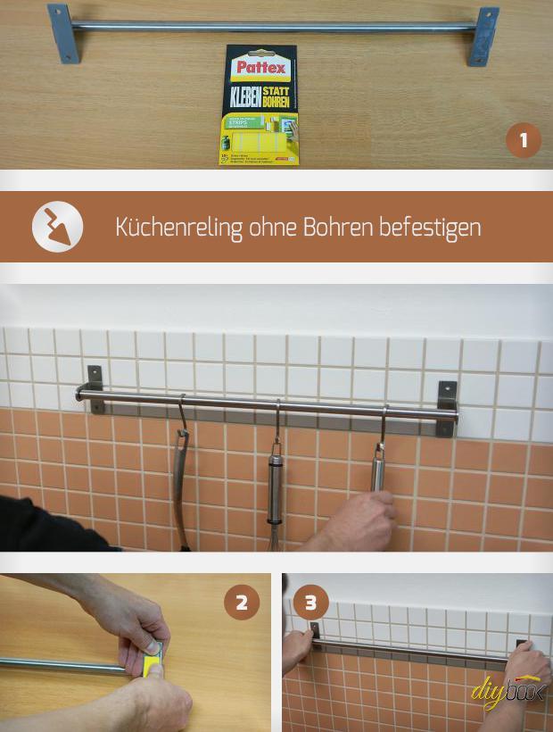 Küchenreling ohne Bohren befestigen - Tipps und Tricks @ diybook.de