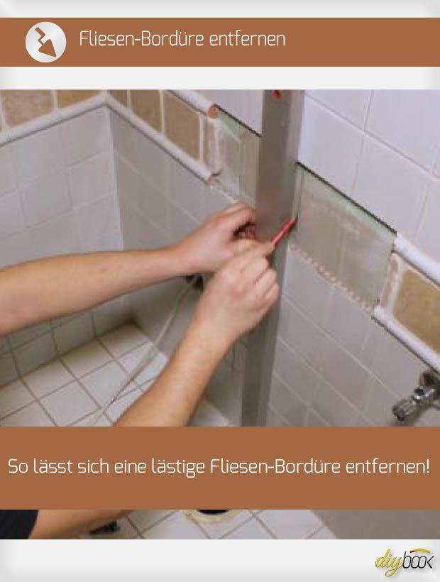 Fliesen Bordure Entfernen Anleitung Diybook De