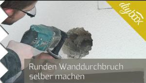Embedded thumbnail for Runden Wanddurchbruch selber machen