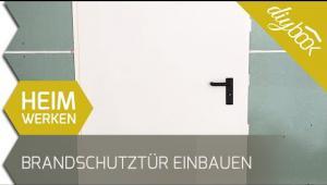 Embedded thumbnail for Brandschutztür einbauen