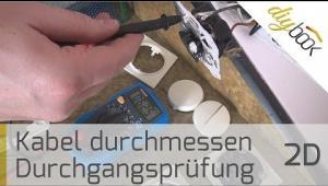 Embedded thumbnail for Kabel durchmessen: Durchgangsprüfung mit dem Multimeter